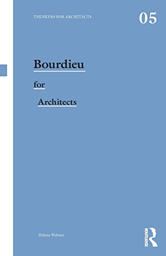9780415496155: Bourdieu for Architects (Thinkers for Architects)