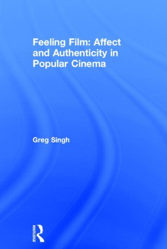 9780415496353: Feeling Film: Affect and Authenticity in Popular Cinema