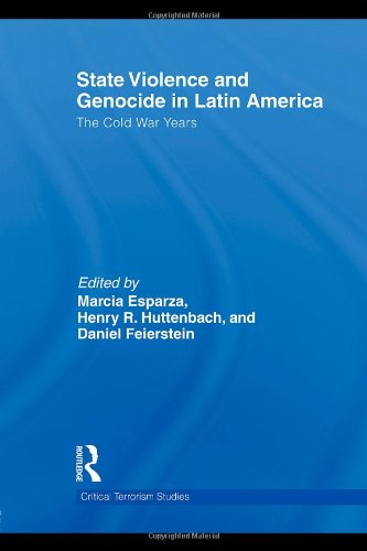 9780415496377: State Violence and Genocide in Latin America: The Cold War Years (Routledge Critical Terrorism Studies)