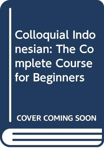 9780415496407: Colloquial Indonesian: The Complete Course for Beginners