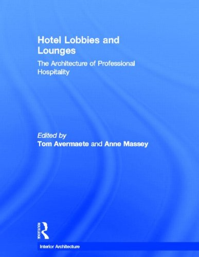9780415496520: Hotel Lobbies and Lounges: The Architecture of Professional Hospitality (Interior Architecture)