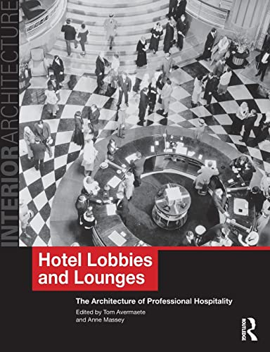 9780415496537: Hotel Lobbies and Lounges: The Architecture of Professional Hospitality (Interior Architecture)