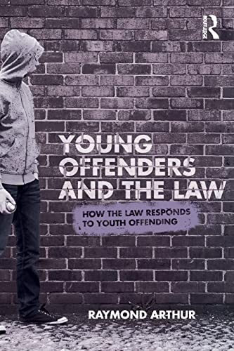 9780415496629: Young Offenders and the Law: How the Law Responds to Youth Offending