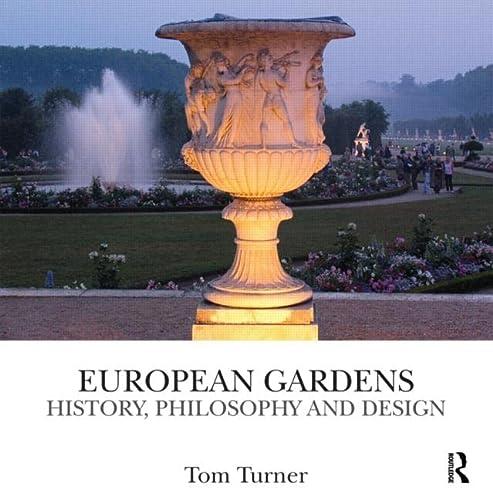 9780415496841: European Gardens: History, Philosophy and Design