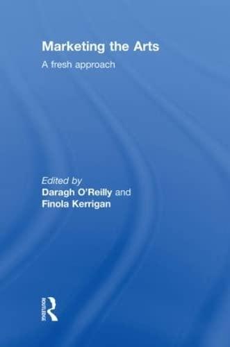 9780415496858: Marketing the Arts: A Fresh Approach