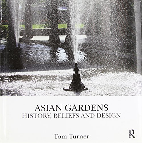 9780415496872: Asian Gardens: History, Beliefs and Design