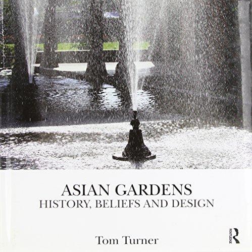 9780415496872: Asian Gardens: History, Beliefs and Design