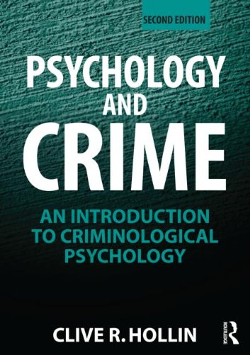 9780415497022: Psychology and Crime: An Introduction to Criminological Psychology