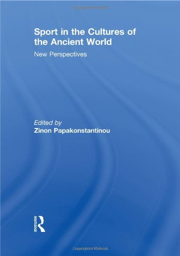 9780415497152: Sport in the Cultures of the Ancient World: New Perspectives (Sport in the Global Society)