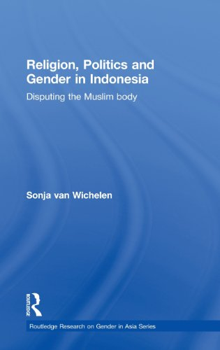 9780415497244: Religion, Politics and Gender in Indonesia: Disputing the Muslim Body (Routledge Research on Gender in Asia Series)