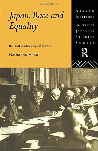 9780415497350: Japan, Race and Equality: The Racial Equality Proposal of 1919