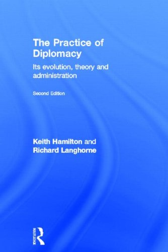 9780415497640: The Practice of Diplomacy: Its Evolution, Theory and Administration
