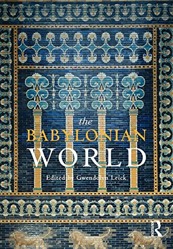 9780415497831: The Babylonian World (The Routledge Worlds)