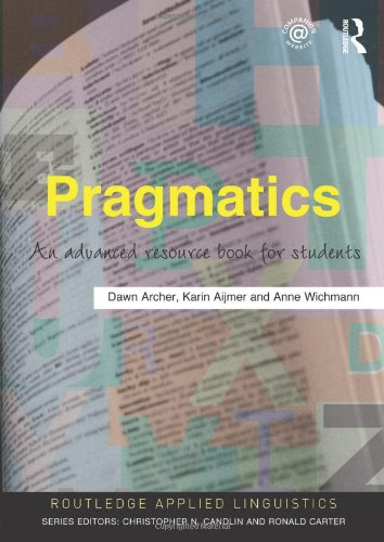 9780415497862: Pragmatics: An Advanced Resource Book for Students (Routledge Applied Linguistics)
