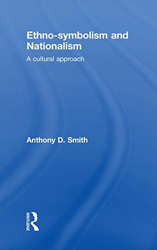 9780415497954: Ethno-symbolism and Nationalism: A Cultural Approach