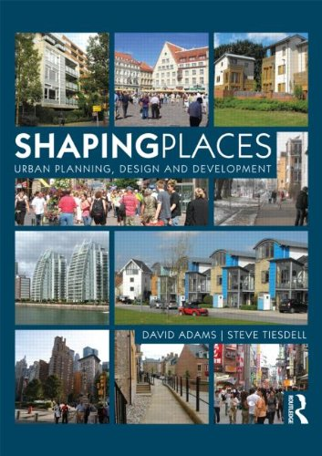 9780415497978: Shaping Places: Urban Planning, Design and Development