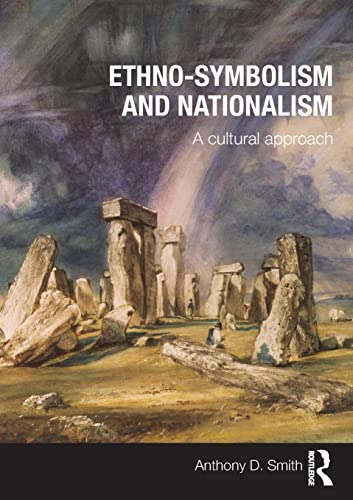 9780415497985: Ethno-symbolism and Nationalism: A Cultural Approach