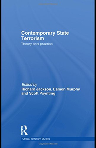 9780415498012: Contemporary State Terrorism: Theory and Practice (Routledge Critical Terrorism Studies)