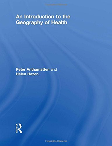 9780415498050: An Introduction to the Geography of Health