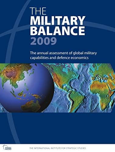 9780415498463: The Military Balance 2009