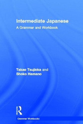 9780415498586: Intermediate Japanese: A Grammar and Workbook (Grammar Workbooks)