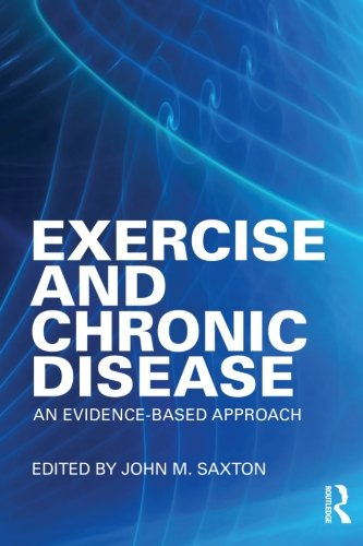 9780415498616: Exercise and Chronic Disease: An Evidence-Based Approach