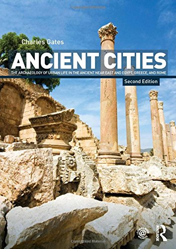 9780415498654: Ancient Cities: The Archaeology of Urban Life in the Ancient Near East and Egypt, Greece and Rome