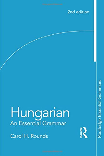 9780415498678: Hungarian: An Essential Grammar