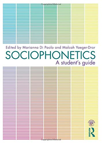 9780415498791: Sociophonetics: A Student's Guide