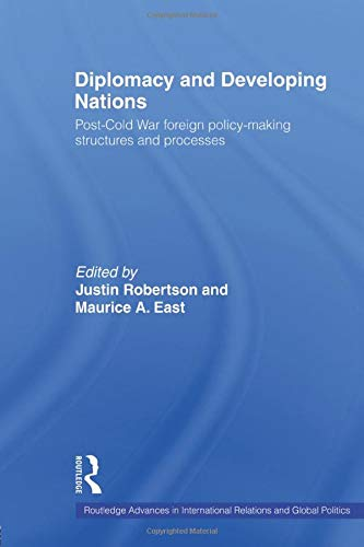 9780415498975: Diplomacy and Developing Nations: Post-Cold War Foreign Policy-Making Structures and Processes (Routledge Advances in International Rel)