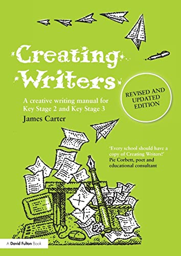 9780415499026: Creating Writers: A Creative Writing Manual for Schools (David Fulton Books)