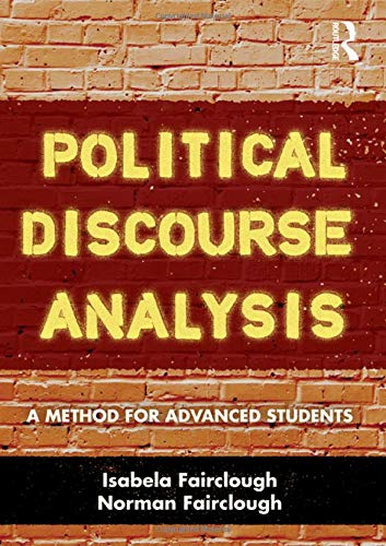 9780415499224: Political Discourse Analysis: A Method for Advanced Students