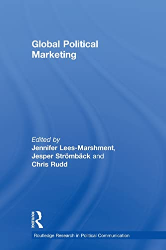 9780415500463: Global political marketing (Routledge Research in Political Communication)