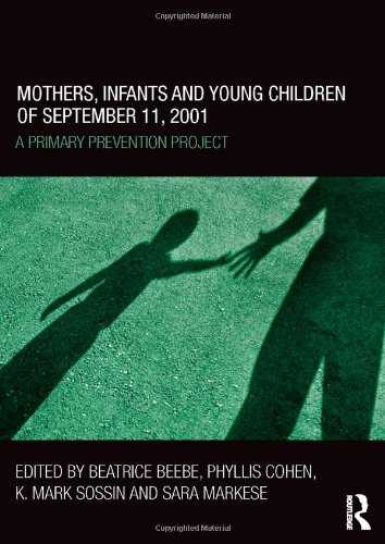 9780415500548: Mothers, Infants and Young Children of September 11, 2001: A Primary Prevention Project