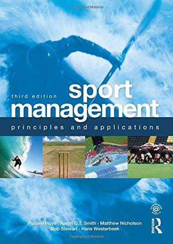 9780415500708: Sport Management: Principles and Applications (Sport Management Series)