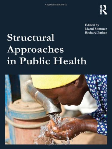 9780415500852: Structural Approaches in Public Health