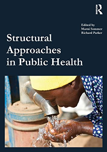 9780415500869: Structural Approaches in Public Health
