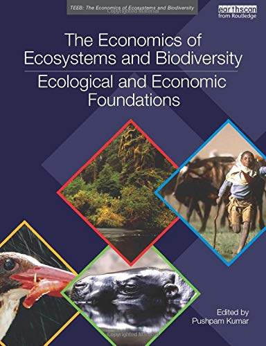 9780415501088: The Economics of Ecosystems and Biodiversity: Ecological and Economic Foundations (TEEB - The Economics of Ecosystems and Biodiversity)