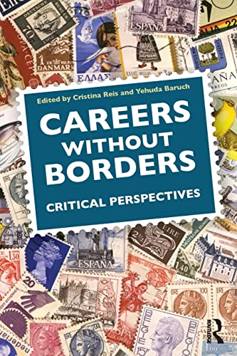 9780415501156: Careers Without Borders: Critical Perspectives