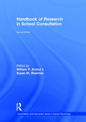 9780415501200: Handbook of Research in School Consultation (Consultation, Supervision, and Professional Learning in School Psychology Series)