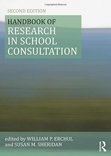 9780415501224: Handbook of Research in School Consultation (Consultation, Supervision, and Professional Learning in School Psychology Series)