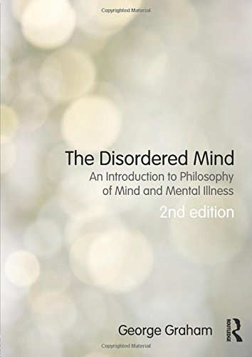 9780415501248: The Disordered Mind: An Introduction to Philosophy of Mind and Mental Illness