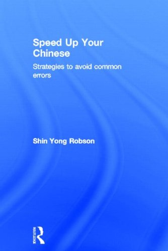 9780415501514: Speed Up Your Chinese: Strategies to Avoid Common Errors (Speed Up Your Language Skills)