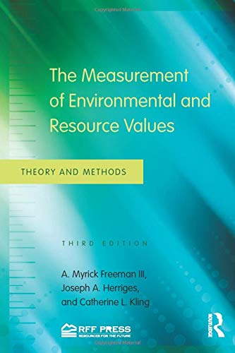 9780415501583: The Measurement of Environmental and Resource Values: Theory and Methods
