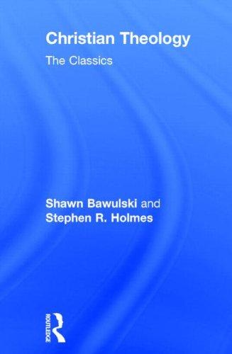 9780415501903: Christian Theology: The Classics