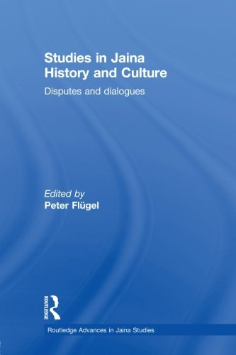 9780415502146: Studies in Jaina History and Culture: Disputes and Dialogues (Routledge Advances in Jaina Studies)