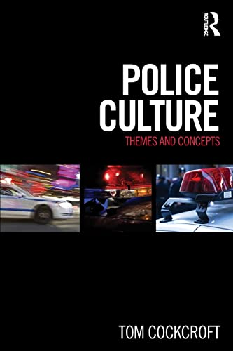 Police Culture: Themes and Concepts (Paperback)