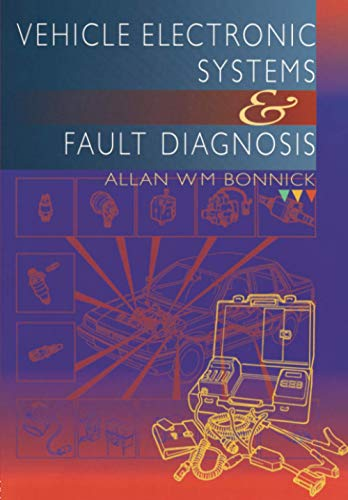 9780415503013: Vehicle Electronic Systems and Fault Diagnosis