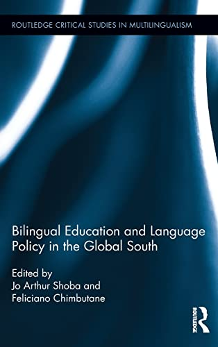 9780415503068: Bilingual Education and Language Policy in the Global South (Routledge Critical Studies in Multilingualism)