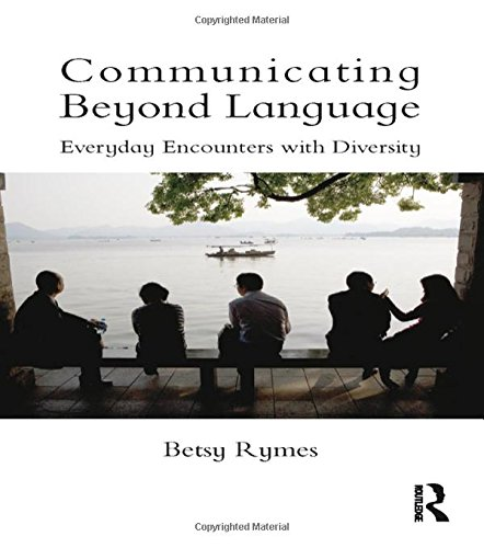 9780415503389: Communicating Beyond Language: Everyday Encounters with Diversity